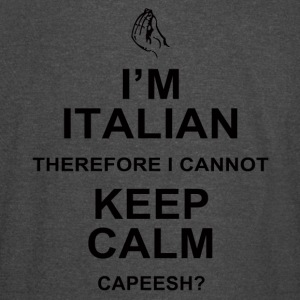 I m Italian Therefore I Cannot Keep Calm Capeesh - Vintage Sport T-Shirt