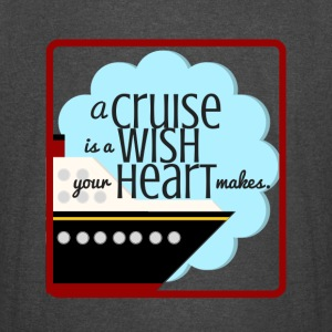 A Cruise is a Wish Your Heart Makes - Vintage Sport T-Shirt
