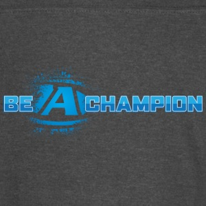 Be a Champion - Vintage Sport T-Shirt