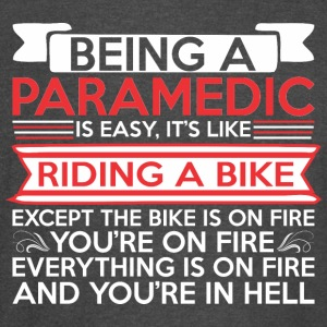 Being Paramedic Easy Riding Bike Except Bike Fire - Vintage Sport T-Shirt