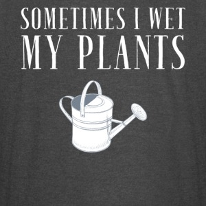 Sometimes I wet my plants - Vintage Sport T-Shirt