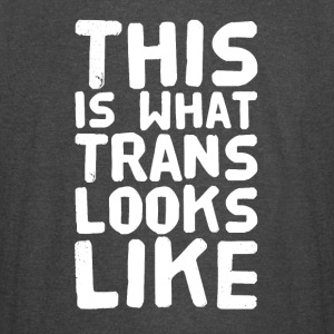 This is what a trans looks like - Vintage Sport T-Shirt