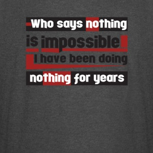 Nothing is impossible - Vintage Sport T-Shirt