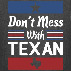 Dont Mess With Texan - Vintage Sport T-Shirt
