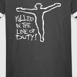 Killed in the line of duty - Vintage Sport T-Shirt