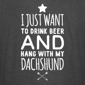 I just want to drink beer and hang with my dachshu - Vintage Sport T-Shirt