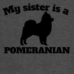 My Sister Is A Pomeranian - Vintage Sport T-Shirt