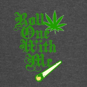 Roll One With Me - Vintage Sport T-Shirt