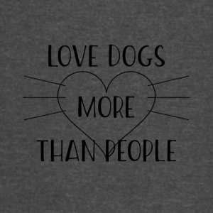 love dogs more than people - Vintage Sport T-Shirt