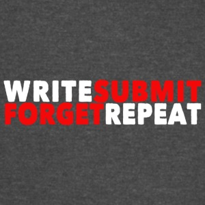 Write Submit Forget Repeat - Vintage Sport T-Shirt