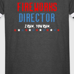 Fireworks Director I Run You Run - Vintage Sport T-Shirt