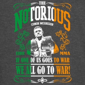 Conor McGregor If One of Us Goes To War, We All Go - Vintage Sport T-Shirt