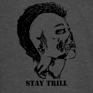 Stay Trill - Vintage Sport T-Shirt
