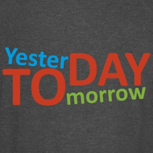 Yesterday, Today, Tomorrow - Vintage Sport T-Shirt
