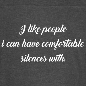 I Like People I Can Have Comfortable Silences With - Vintage Sport T-Shirt