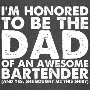 Bartender funny - Mens Dad Of An Awesome Bartend - Vintage Sport T-Shirt