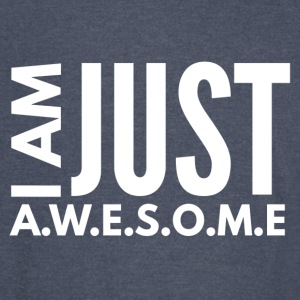 I AM JUST AWESOME - WHITE CLASSIC - Vintage Sport T-Shirt