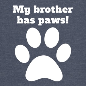 My Brother Has Paws - Vintage Sport T-Shirt