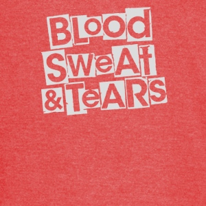 Blood sweat and tears - Vintage Sport T-Shirt