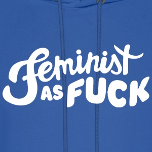 Feminist as Fuck - Men's Hoodie