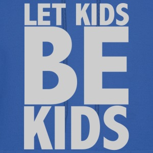 Let Kids Be Kids - Light - Men's Hoodie