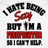 I'm a sexy firefighter - Men's Hoodie