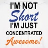 I Am Not Short I Am Concentrated Awesome - Men's Hoodie