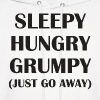 Sleepy. Hungry. Grumpy. - Men's Hoodie