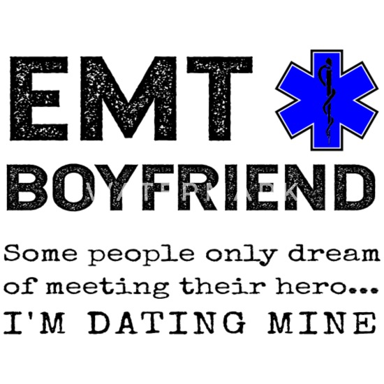 Dating EMT