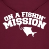 On a FISHIN' MISSION (Fishing fish with a hook) - Men's Hoodie