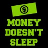 Money Doesn't Sleep - Men's Hoodie
