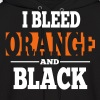 I Bleed Orange And Black - Men's Hoodie