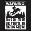 Snowmobile Warning - Men's Hoodie