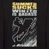 Snowmobile Summer Sucks - Men's Hoodie