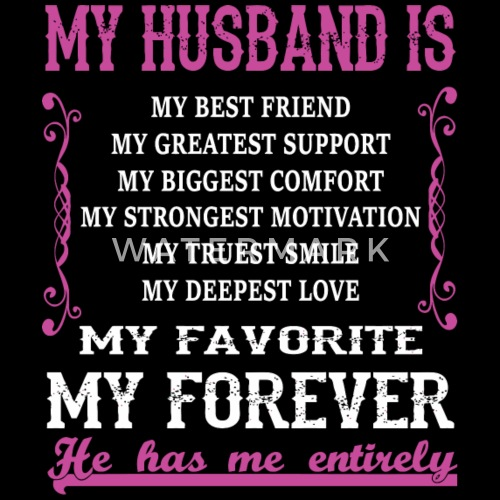 My Husband My Husband Is My Favorite And Forev By Spreadshirt