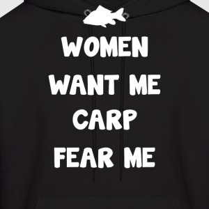 WANT ME CARP FEAR ME - Men's Hoodie