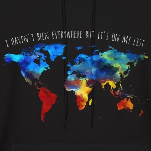 I Haven't Been Everywhere But It's On My List - Men's Hoodie