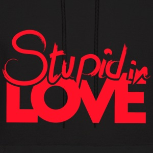 Stupid in Love - Men's Hoodie