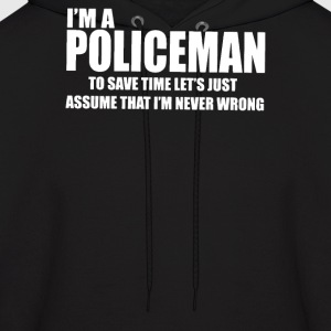 I Am A Policeman - Men's Hoodie