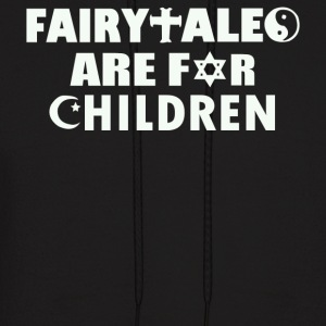 Fairytales Are For Children - Men's Hoodie