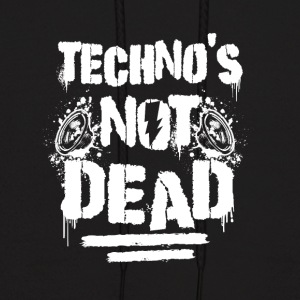 Techno is not dead - Men's Hoodie