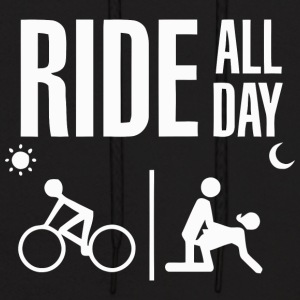 RIDE ALL DAY - Men's Hoodie