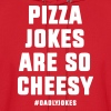 Pizza Jokes - Men's Hoodie