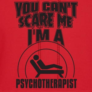 You Can't Scare Me I'M A Psychotherapist - Men's Hoodie