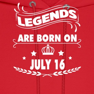 Legends are born on July 16 - Men's Hoodie