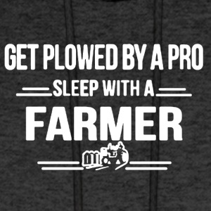 Get Plowed By A Pro Sleep With A Farmer Shirt - Men's Hoodie