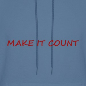 MAKE IT COUNT - Men's Hoodie