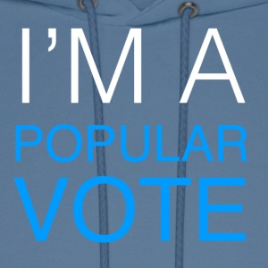 I'm A Popular Vote - Men's Hoodie