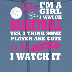 I'm A Girl, I Watch Basketball - Men's Hoodie