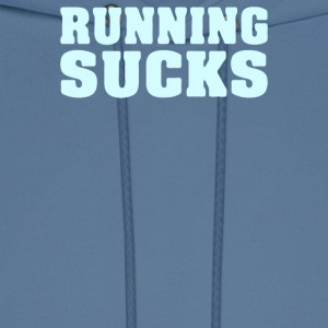 Running Sucks - Men's Hoodie